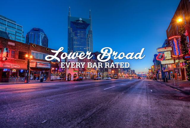 Nashville's Lower Broadway Bars Rated