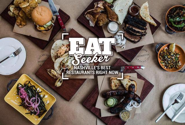 The Best Restaurants in Nashville Right Now