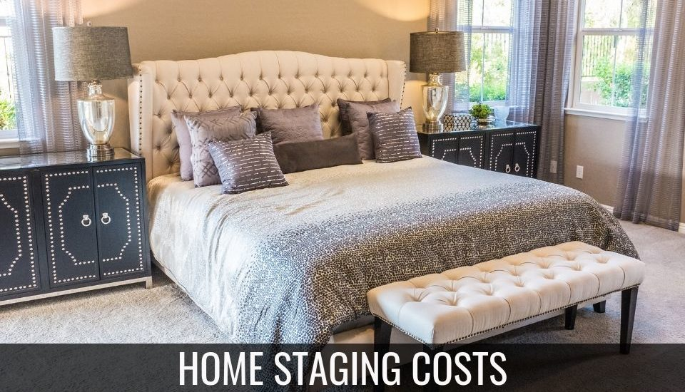 The Cost of Home Staging