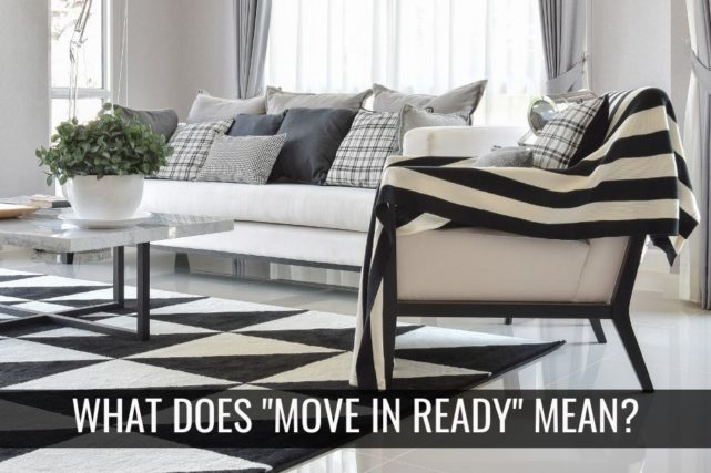 What does Move In Ready really mean?