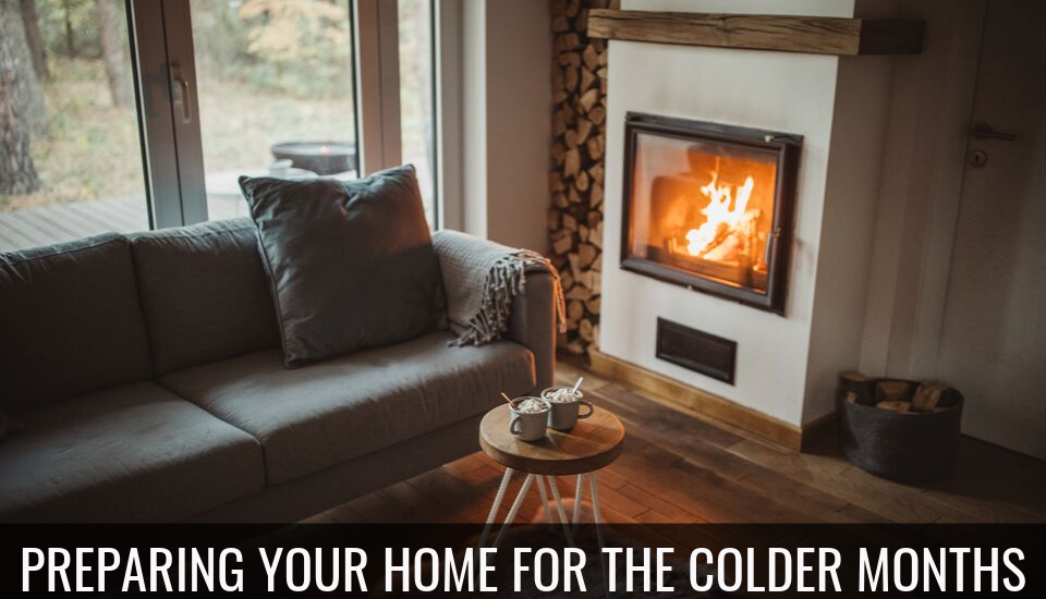 Preparing Your Home for the Colder Months