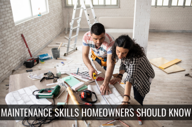 5 Maintenance Skills All Homeowners Should Know