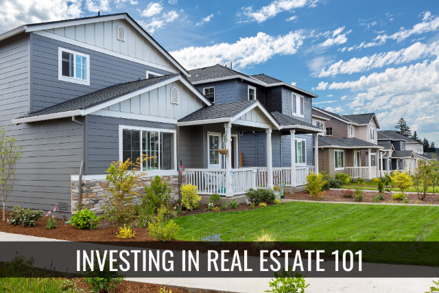 Real Estate Investment 101