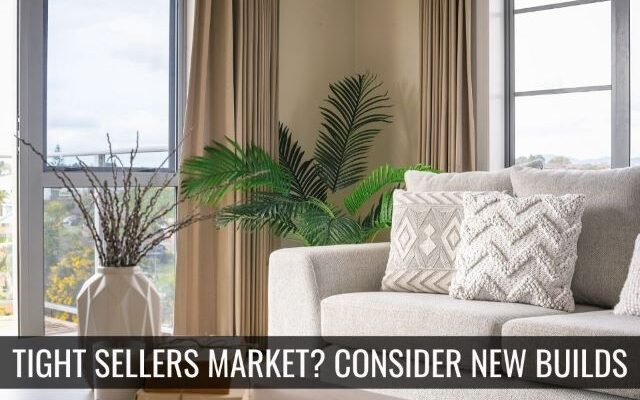 Tight Seller's Market? Consider New Construction