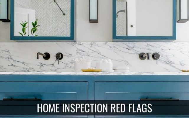 10 Home Inspection Issues Red Flags