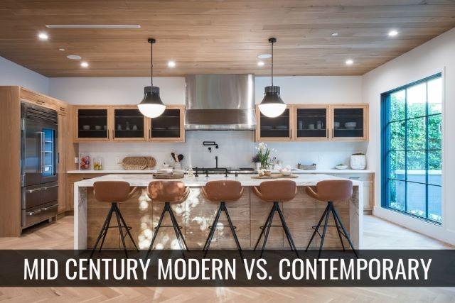 Mid-Century Modern vs. Contemporary