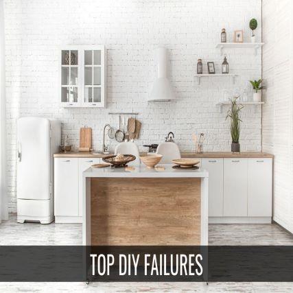 DIY Failures