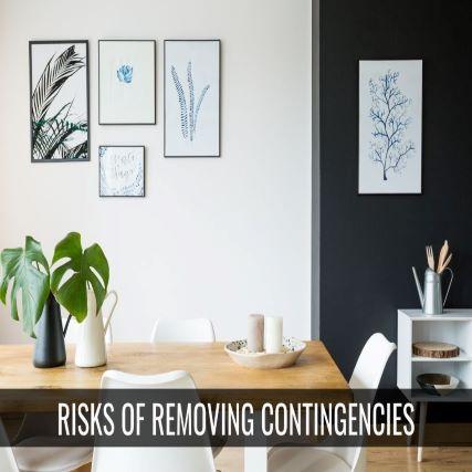 Risks of Removing Buyer's Contingencies