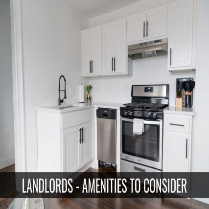 Landlords – 8 Amenities to Include in Your Rental Unit